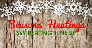 $69 heating tune up coupon.